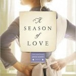 Cheap Kindle Book: A Season of Love (Kauffman Amish Bakery Series Book 5) for $1.99 (75% off)