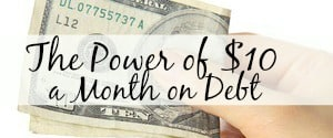The Power of $10 a Month on Debt