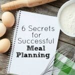 6 Secrets for Successful Meal Planning