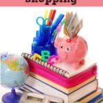 How to Budget for Back to School Shopping