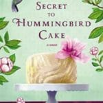 Cheap Kindle Book: The Secret to Hummingbird Cake for $1.99 (88% off)