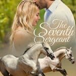 FREE Kindle Book: The Seventh Sergeant (Three Rivers Ranch Romance Book 6)