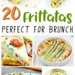 20 Frittata Recipes: Perfect for Brunch
