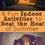 6 Fun Indoor Activities to Beat the Heat of Summer